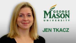 Jen Tkacz – George Mason University